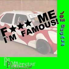Fuck me I´m famous Drift Winter JDM Sticker Aufkleber oem Shocker Winterauto