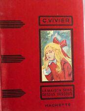 VIVIER Colette. La maison sens dessus dessous- ill. C. Popineau- Hachette, 1959
