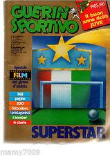 GUERIN SPORTIVO=N°1 1986=FILM DEL CAMPIONATO 200 FOTOCOLORS=mancano 4 pagine