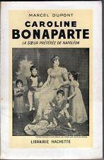 C1 Dupont CAROLINE BONAPARTE Soeur Preferee de NAPOLEON Epuise MURAT