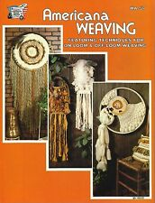 Americana Weaving Techniques for On & Off Loom Vintage Pattern Book New 1977