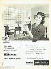 PUBLICITE ADVERTISING 106  1958  Centre Saint-Gobain briques de verre Transparoi