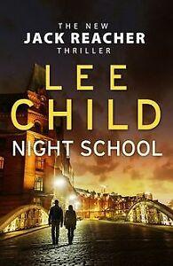 Night School: (Jack Reacher 21) von Child, Lee   Buch   Zustand sehr gut