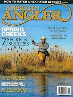 American Angler Fishing Magazine Spring Creeks Guatemala Sailfish Spider Flies