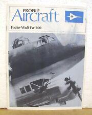 Focke-Wulf Fw 200 - Aircraft Profile by J. Richard Smith 1982