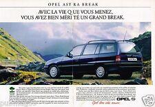 Publicité advertising 1992 (2 pages) Opel Astra Break