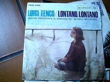 """7"""" LUIGI TENCO ORIGINALE RCA PM45 3355 LONTANO LONTANO OGNUNO E' LIBERO EX+"""