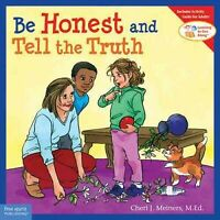 Be Honest and Tell the Truth, Paperback by Meiners, Cheri J.; Johnson, Meredi...