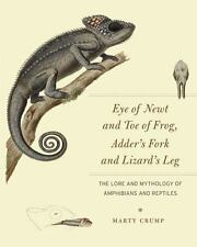 EYE OF NEWT AND TOE OF FROG, ADDER'S FORK AND LIZARD'S LEG - CRUMP, MARTY/ FENOL