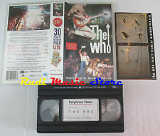 VHS THE WHO 30 Thirty years of maximum r&b live 1994 italy POLYDOR cd mc (VM7)