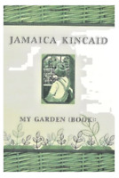 SIGNED BY THE AUTHOR!!  My Garden (Book): by Jamaica Kincaid (1999, Hardcover)