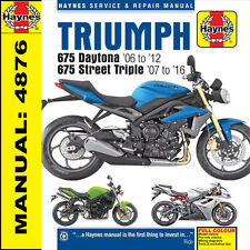 Triumph 675 Daytona 675 Street Triple R 2006 - 2016 Haynes Manual 4876 NEW