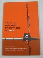 Review of Railroad Operations in 1963 J Elmer Monroe AAR Series #98 Railway
