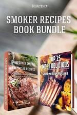 Smoker Recipes Book Bundle: TOP 25 California Smoking Meat Recipes + Most Delici