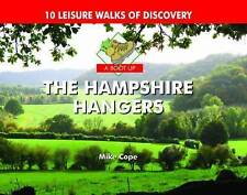 A Boot Up The Hampshire Hangers: 10 Leisure Walks of Discovery by Mike Cope...