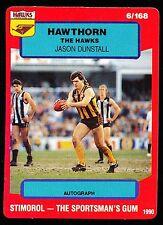 1990 Scanlens Stimorol No. 6 Jason Dunstall  Hawthorn Hawks Near Mint