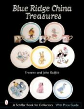Blue Ridge China Treasures with Price Guide and over 1,000 color photos