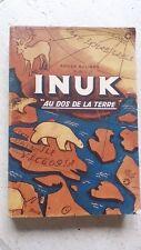 "INUK ""Au dos de la terre""-Roger Buliard-Editions Saint-Germain-1949"