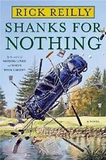 Shanks for Nothing ( Reilly, Rick ) Used - VeryGood
