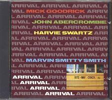MICK GOODRICK JOHN ABERCROMBIE HARVIE SWARTZ - Arrival - CD 1992 COME NUOVO