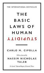The Basic Laws of Human Stupidity - by Carlo M. Cipolla Hardcover Book New