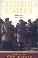 Churchill's Generals, John Keegan