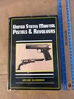 Arcadi Gluckman UNITED STATES MARTIAL PISTOLS & REVOLVERS 1956 Bonanza Books, NYPrice Guides & Publications - 171192