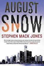 August Snow by Stephen Mack Jones (2017, Hardcover)