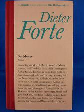 Das Muster von Dieter Forte / Die Brigitte-Edition Bd. 11