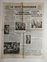 N237 La Une Du Journal Le petit dauphinois 1 août 1936 l'inquiétude gagne Europe
