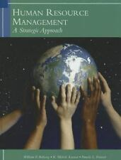 Human Resources Management : A Strategic Approach by William P. Anthony,...