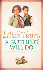 A Farthing Will Do by Lilian Harry (Paperback) NEW BOOK