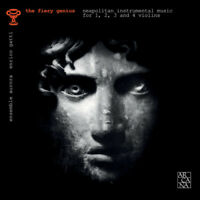 Ensemble Aurora : The Fiery Genius: Neapolitan Instrumental Music... CD (2017)