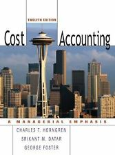 Cost Accounting by George Foster, Charles T. Horngren and Srikant M. Datar...