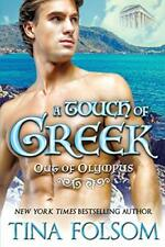 A Touch of Greek (Out of Olympus #1), Folsom, Tina 9781942906841 New,,