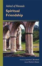 Aelred of Rievaulx: Spiritual Friendship (Paperback or Softback)