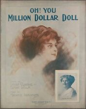 1913 OH YOU MILLION DOLLAR DOLL Clarke Leslie Abrahams GRACIE SACKS Sheet Music