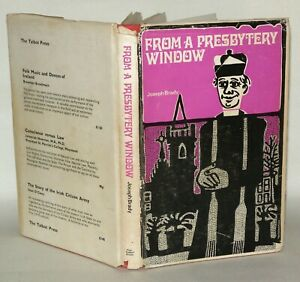 From A Presbytery Window - Joseph Brady - HB/DJ, Talbot Press, 1971 1st Edition