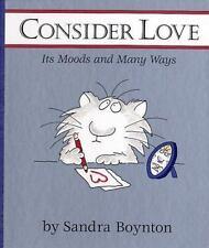 Consider Love: Its Moods and Many Ways Boynton, Sandra Hardcover