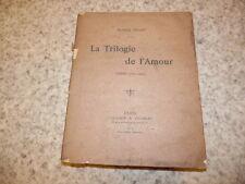 1900.La trilogie de l'amour.Marin Follet (envoi de son frère)