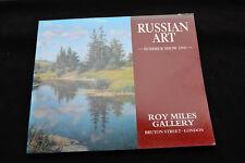 RUSSIAN ART SUMMER SHOW ROY MILES GALLERY 1990 RYBCHENKOV RUSAKOV VEDERNIKOV
