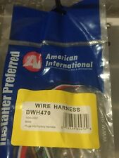 100% OEM AMERICAN INTERNATIONA WIRING HARNESS PLUG FOR AFTERMARKET RADIO  BWH470