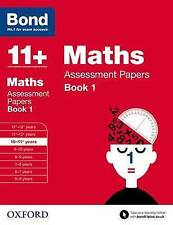 Bond 11+: Maths: Assessment Papers: 10-11+ years Book 1 by Andrew Baines, J. M. Bond, Bond (Paperback, 2015)