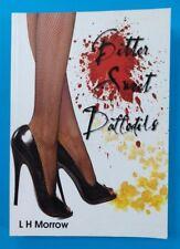 Bitter Sweet Daffodils by Linda H Morrow (2012) Signed Australian erotic fiction