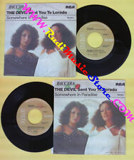 LP 45 7''BACCARA The devil sent you to lorado Somewhere in paradise no cd mc*dvd