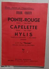 partition POINTE ROUGE - CAPELETTE - HYLIS - orchestre - Felix Curty