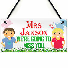 We're Going To Miss You Personalised Hanging Teachers Plaque Thank You Gift Sign