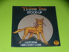 45  tours SP - YELLOW DOG - STOOD UP - 1977