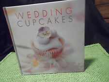 Wedding Cupcakes Cookbook by Joanna Farrow-BRAND NEW Recipes & Instructions