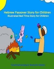 Hebrew Passover Story for Children Illustrated Bed Time Story by Yashra'al Medad